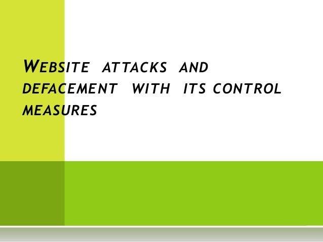 Website attack n defacement n its control measures