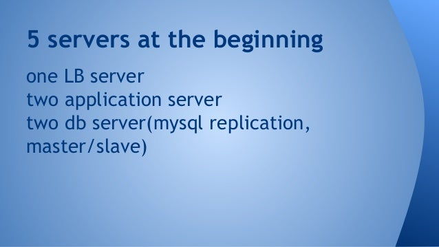 5 Servers at The Beginning One