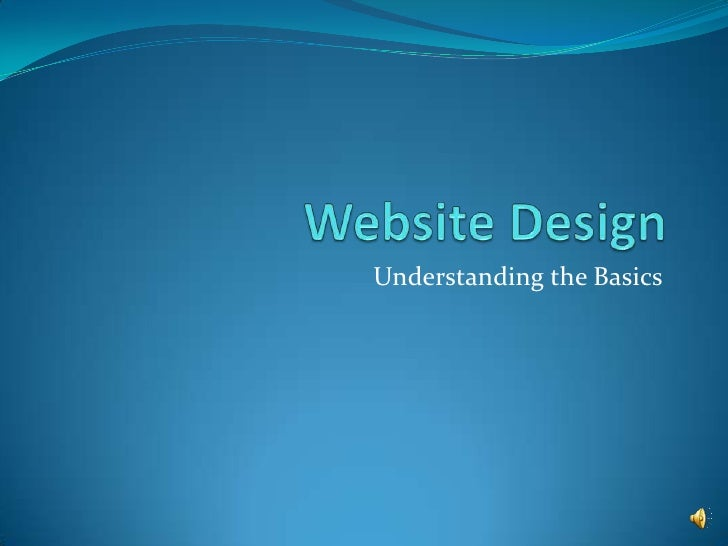 Website Design<br />Understanding the Basics<br />
