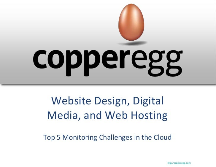 Website Design, Digital Media, and Web HostingTop 5 Monitoring Challenges in the Cloud                                    ...