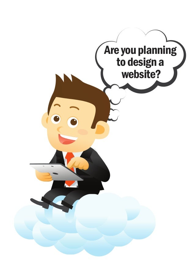 Areyouplanning todesigna website?