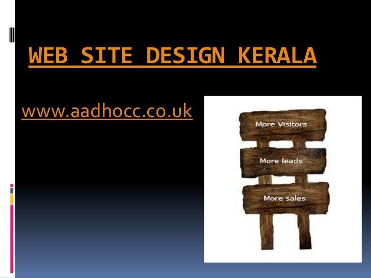 WEB SITE DESIGN KERALAwww.aadhocc.co.uk