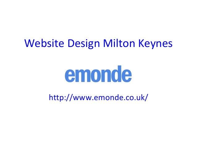 Website Design Milton Keynes http://www.emonde.co.uk/