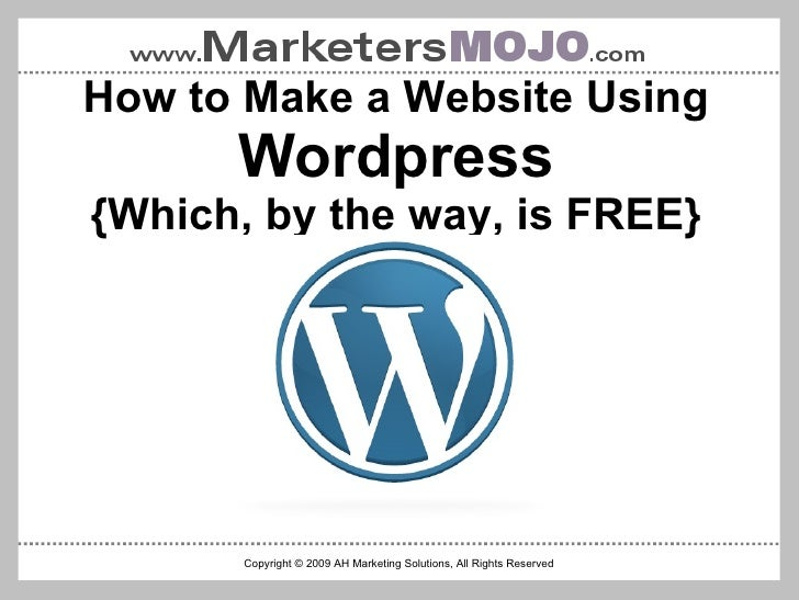 More Than Just a Website:  Wordpress, Social Media and Online Marketing