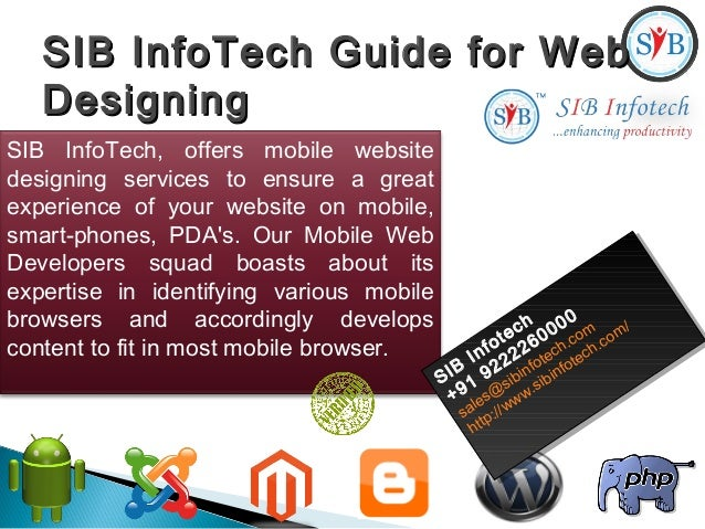 SIB InfoTech Guide for WebSIB InfoTech Guide for Web DesigningDesigning SIB InfoTech, offers mobile website designing serv...