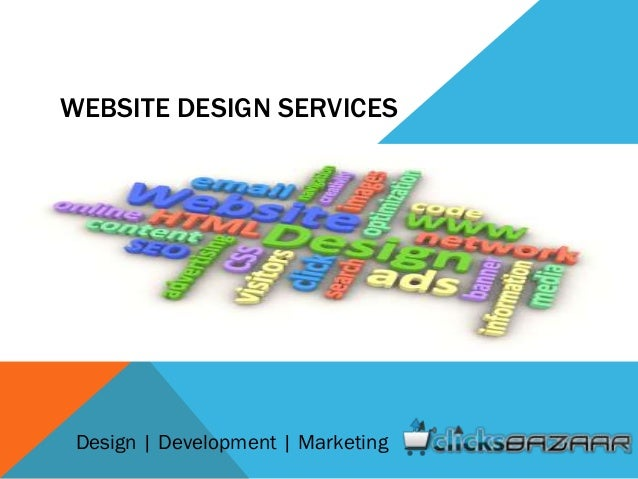 WEBSITE DESIGN SERVICES Design | Development | Marketing