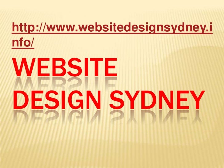 http://www.websitedesignsydney.info/WEBSITEDESIGN SYDNEY
