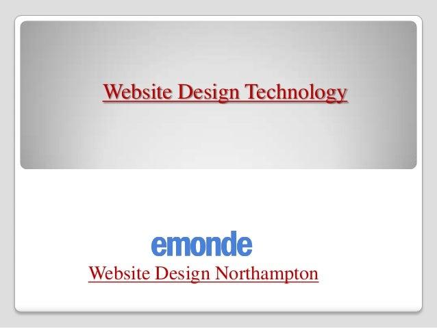 Website Design TechnologyWebsite Design Northampton
