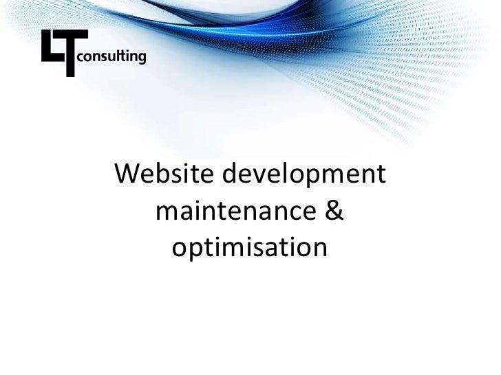 Website developmentmaintenance &optimisation<br />