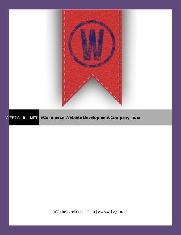 Website development India | www.webzguru.net WEBZGURU.NET eCommerce WebSite Development Company India