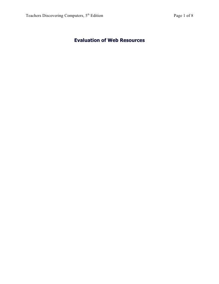 Teachers Discovering Computers, 5th Edition             Page 1 of 8                               Evaluation of Web Resour...
