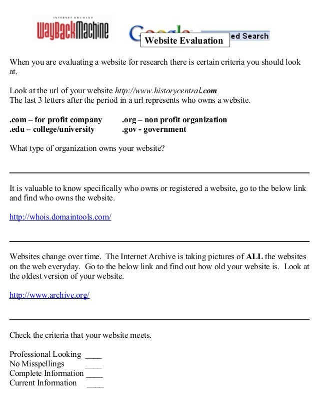 When you are evaluating a website for research there is certain criteria you should look at. Look at the url of your websi...