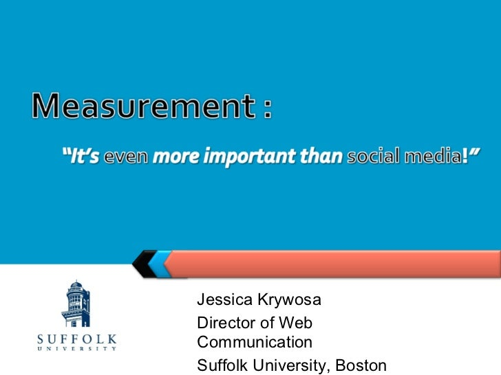 Jessica KrywosaDirector of WebCommunicationSuffolk University, Boston