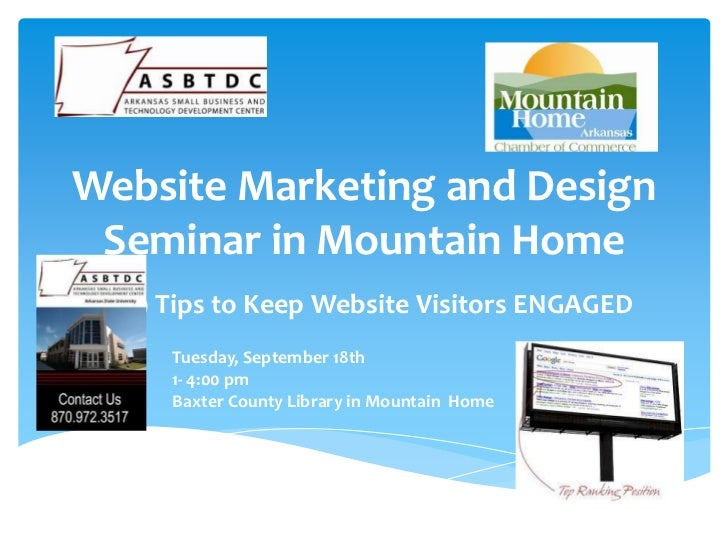 Website Marketing and Design Seminar in Mountain Home  9 Tips to Keep Website Visitors ENGAGED    Tuesday, September 18th ...