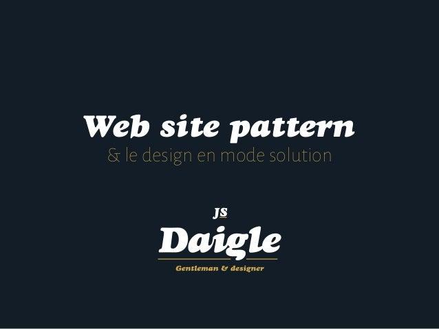 Web site pattern & le design en mode solution