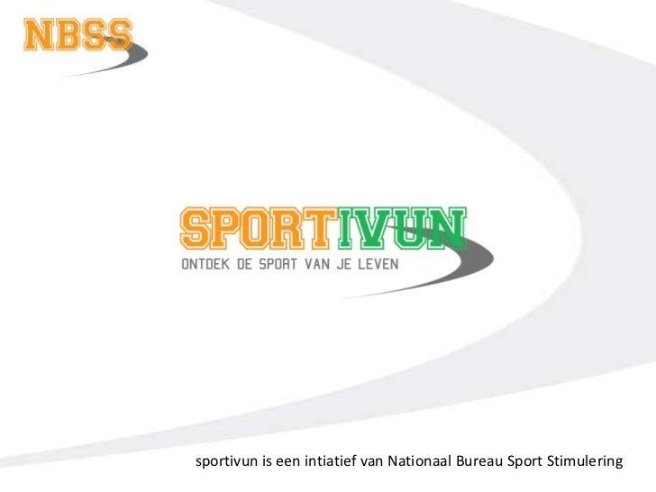 sportivun is een intiatief van Nationaal Bureau Sport Stimulering<br />