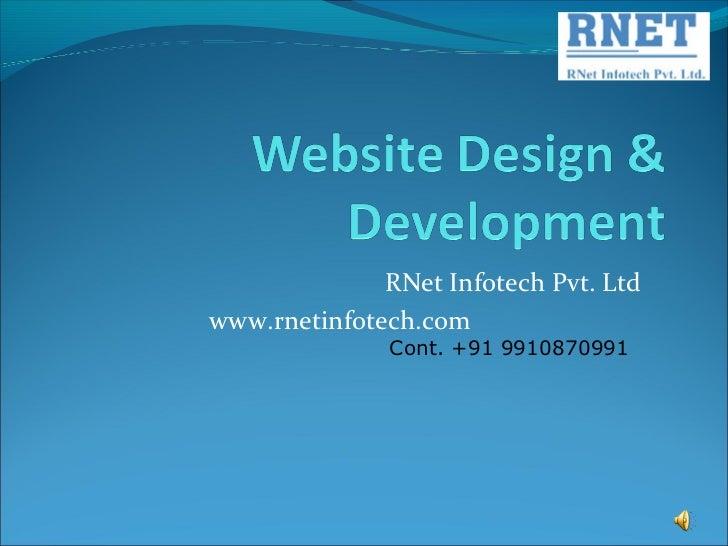 RNet Infotech Pvt. Ltdwww.rnetinfotech.com               Cont. +91 9910870991