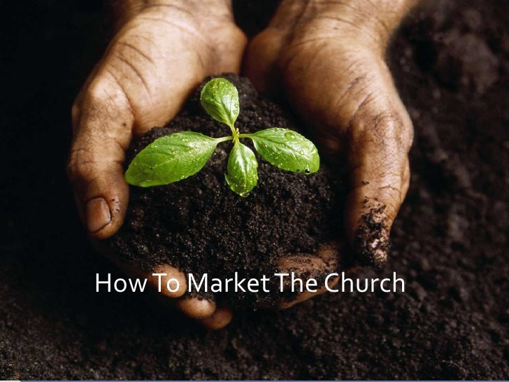 How To Market The Church<br />