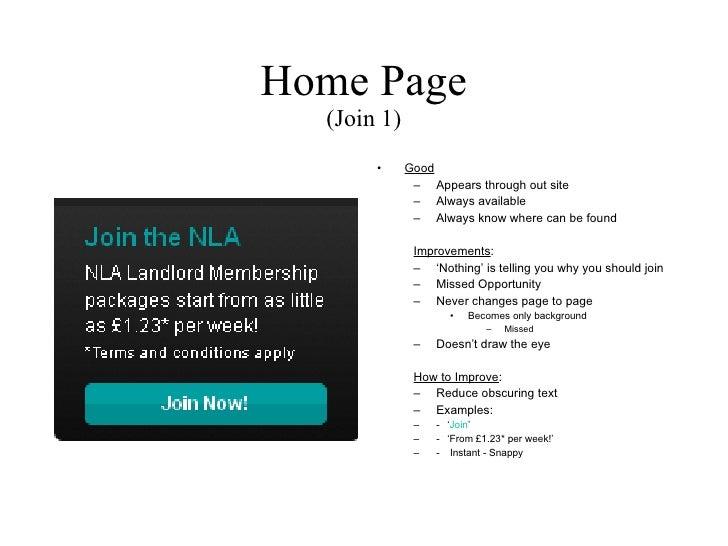 Home Page (Join 1) <ul><li>Good </li></ul><ul><ul><li>Appears through out site </li></ul></ul><ul><ul><li>Always available...