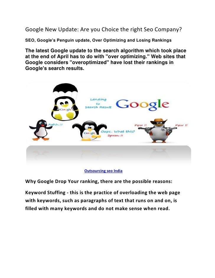 Google New Update: Are you Choice the right Seo Company?SEO, Googles Penguin update, Over Optimizing and Losing RankingsTh...
