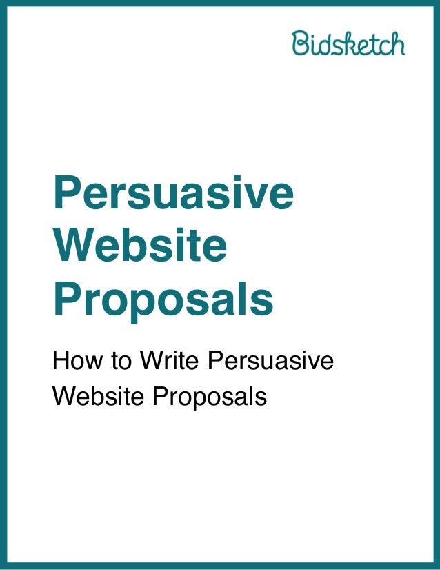 persuasive proposal Elements of a proposal argument choose a problem that is important or interesting to you and propose a solution to it your proposal should include the following elements:.