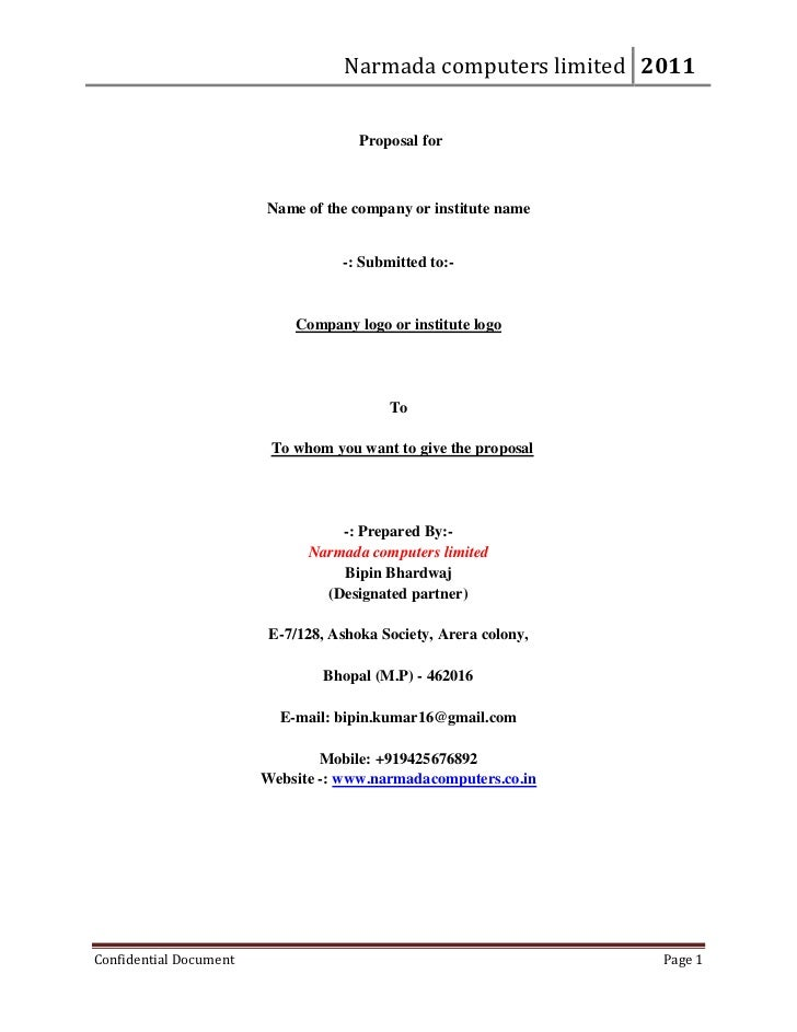 Narmada computers limited 2011                                      Proposal for                        Name of the compan...