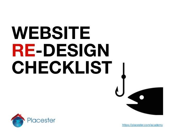 WEBSITERE-DESIGNCHECKLIST            https://placester.com/academy