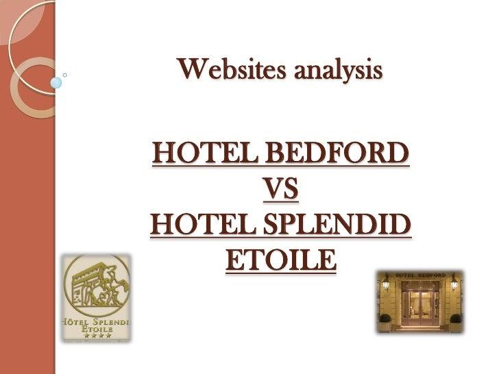 Websites analysisHOTEL BEDFORD      VSHOTEL SPLENDID   ETOILE