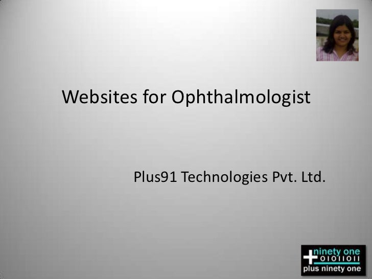 Websites for Ophthalmologist<br />Plus91 Technologies Pvt. Ltd.<br />