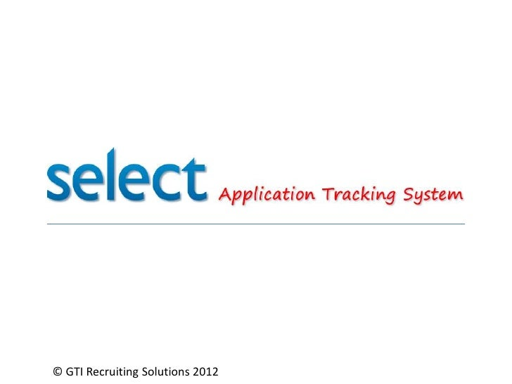 © GTI Recruiting Solutions 2012