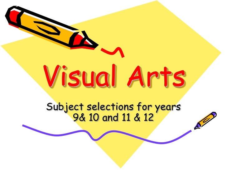 Subject Selection - Visual Arts