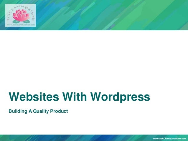 Websites With WordpressBuilding A Quality Product