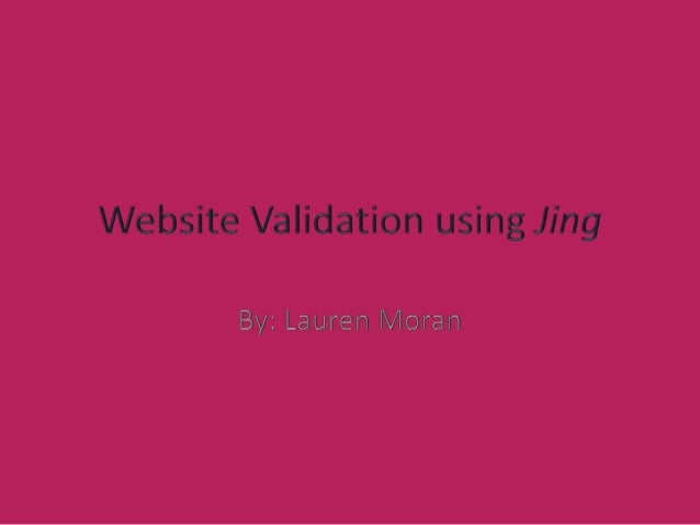 Website validation using jing