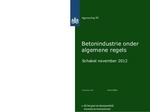 Betonindustrie onderalgemene regelsSchakel november 20126 december 2012   Chris Alblas