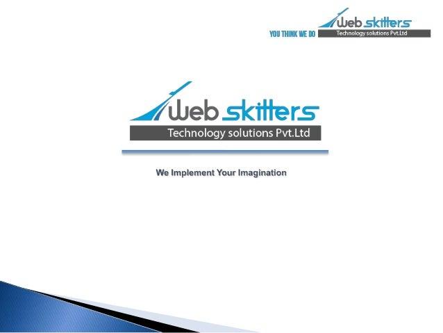 Web skitters expertise