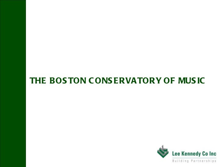 THE BOSTON CONSERVATORY OF MUSIC