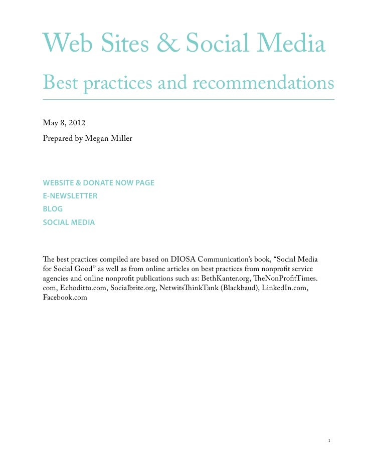 Web Sites & Social MediaBest practices and recommendationsMay 8, 2012Prepared by Megan MillerWEBSITE & DONATE NOW PAGEE-NE...