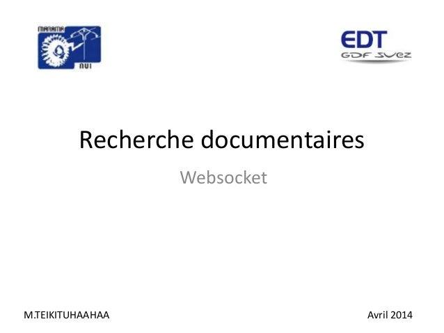 Recherche documentaires Websocket M.TEIKITUHAAHAA Avril 2014