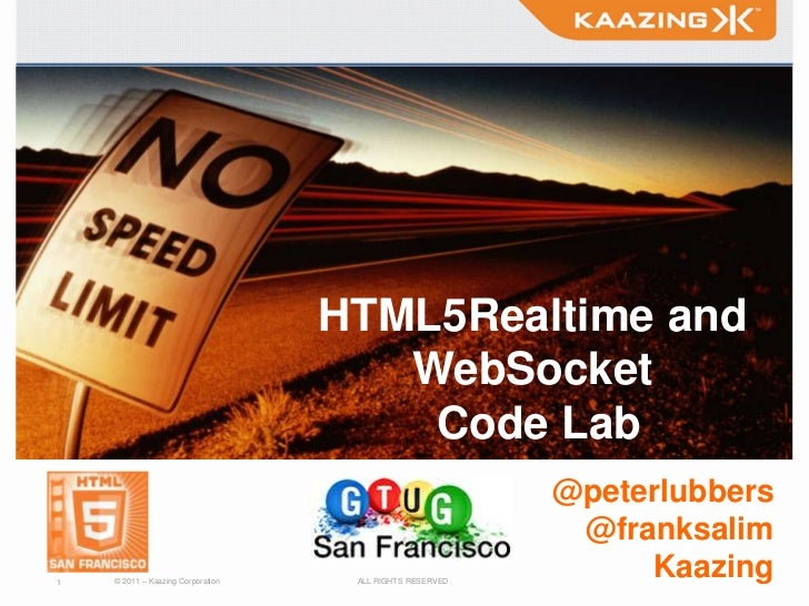 HTML5Realtime and                                      WebSocket                                       Code Lab           ...
