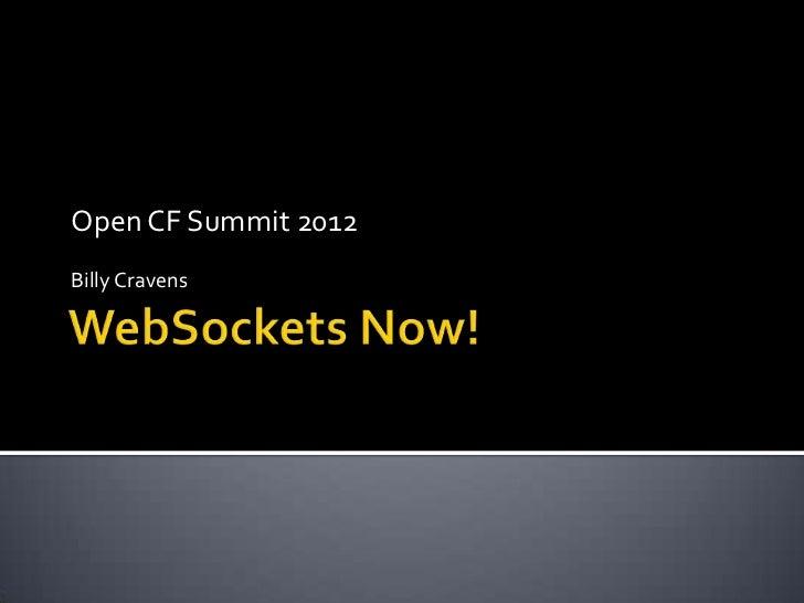 Open CF Summit 2012Billy Cravens