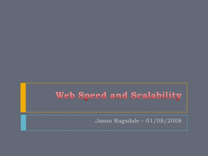 Web Speed And Scalability