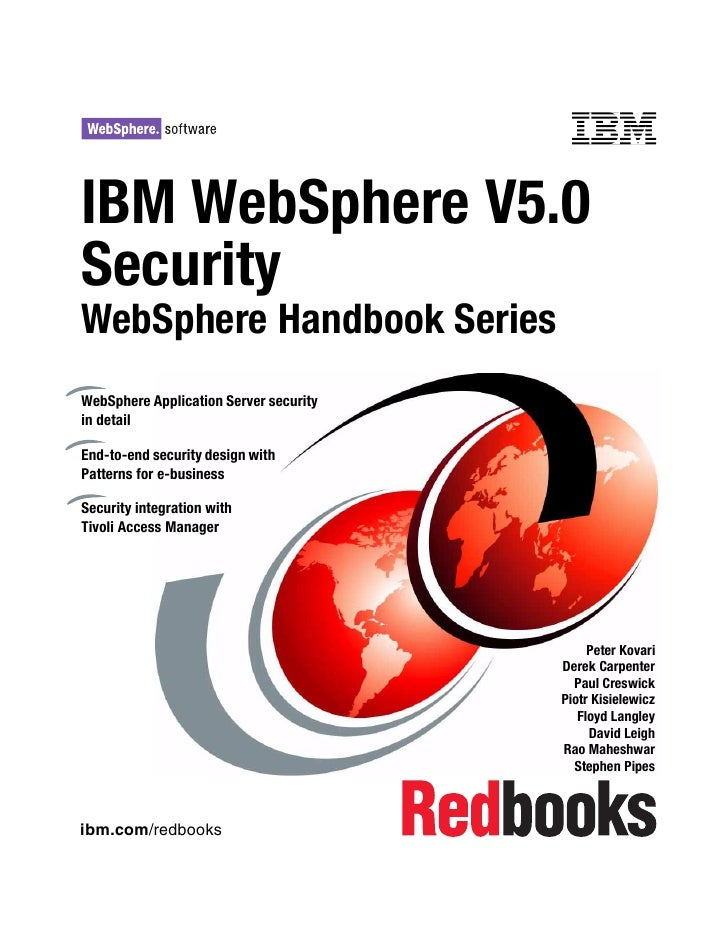 Front cover   IBM WebSphere V5.0 Security WebSphere Handbook Series WebSphere Application Server security in detail  End-t...