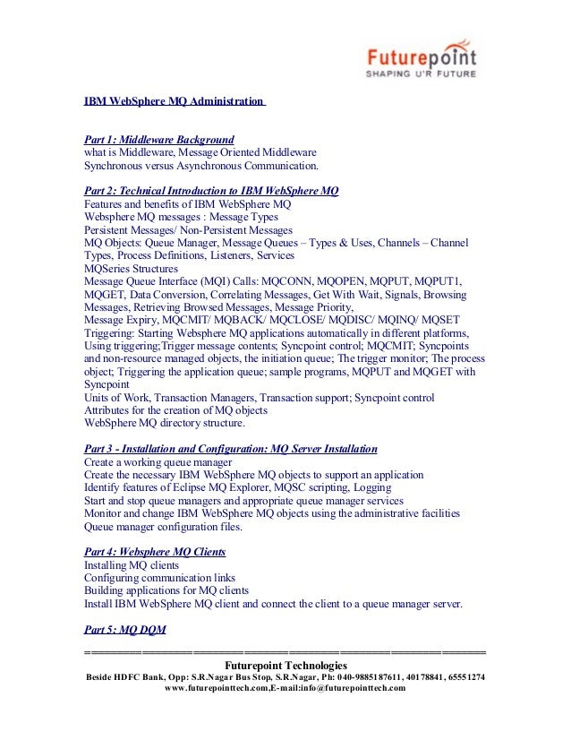 IBM WebSphere MQ Administration Part 1: Middleware Background what is Middleware, Message Oriented Middleware Synchronous ...