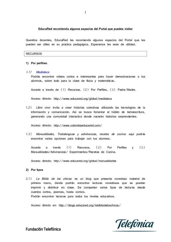 1         EducaRed recomienda algunos espacios del Portal que puedes visitarQueridos docentes, EducaRed les recomienda alg...