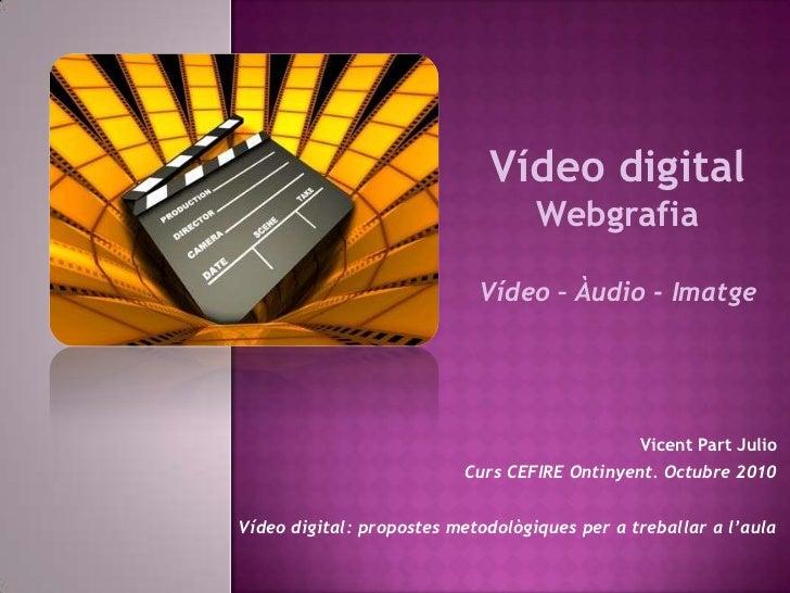 Vídeo Digital - Webgrafia