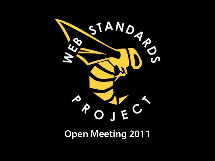 Web Standards Project 2011 Open Meeting [SXSWi 2011]