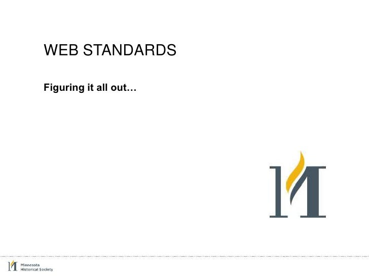 Web Standards - Figuring it all out