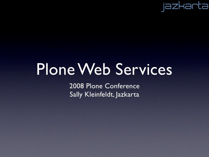 Plone Web Services