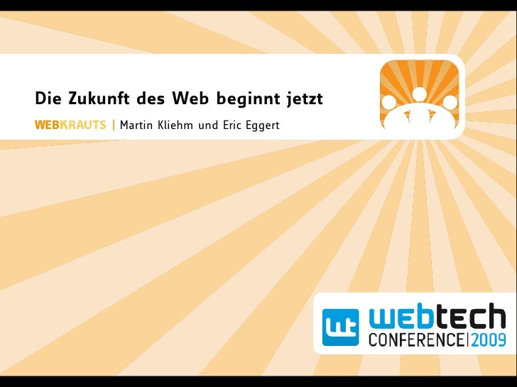 Webtech '09 – Die Zukunft des Webs beginnt jetzt