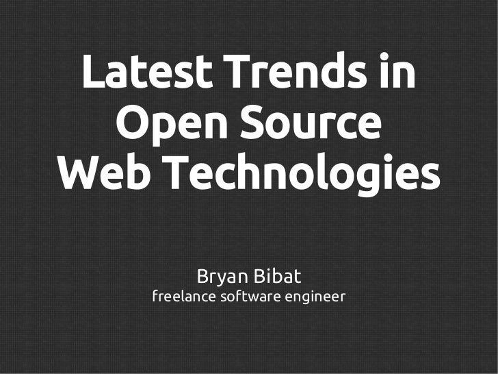 Latest Trends in Open Source Web Technologies